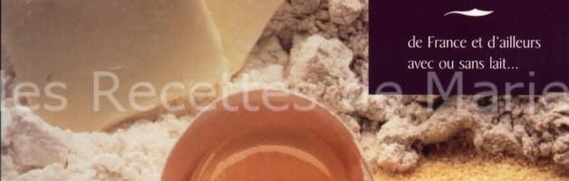 Marie Gilles - 31 desserts sans gluten - de France et d'ailleurs - avec ou sans lait